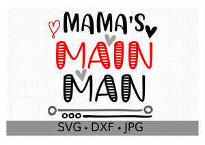 Mama's Main Man - Personalize It Etc