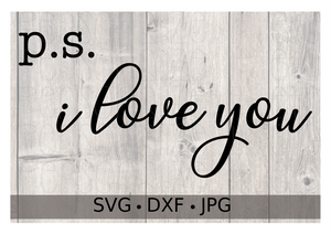 P.S. I Love You - Personalize It Etc