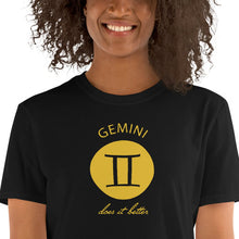 Load image into Gallery viewer, Gemini does it better Astrology T-shirt
