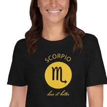 Load image into Gallery viewer, Scorpio does it better Astrology T-shirt