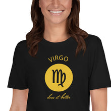 Load image into Gallery viewer, Virgo does it better Astrology T-shirt