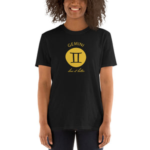 Gemini does it better Astrology T-shirt