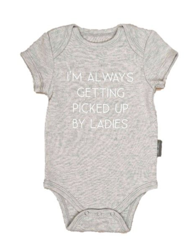 Ever Ellis I'm Always Getting Picked Up By Ladies 3-6 Months Grey Onesie from Diament Jewelry, a gift shop in Washington, DC.