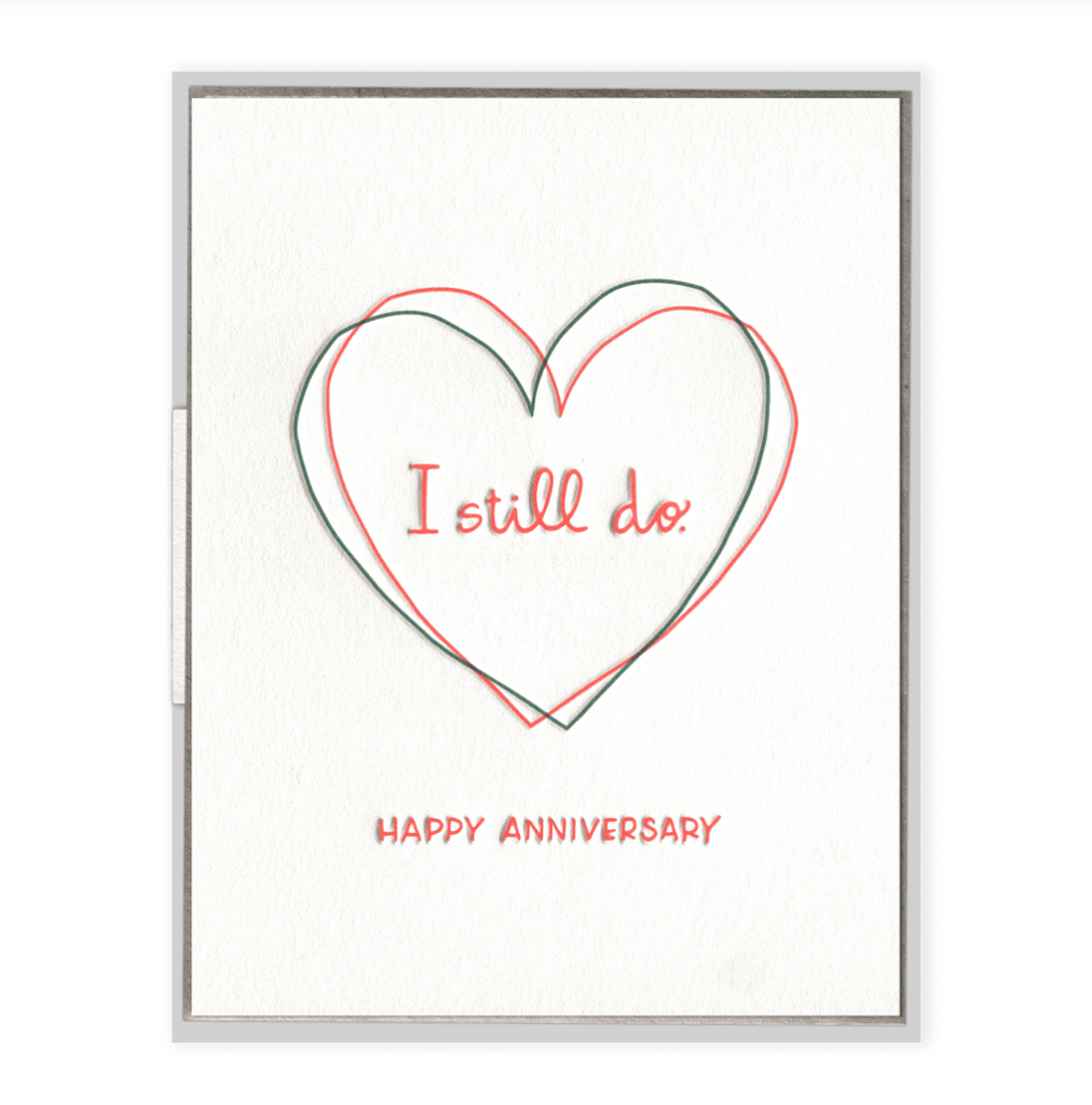 I Still Do Happy Anniversary Card from Diament Jewelry, a gift shop in Washington, DC.