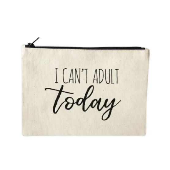 Socialholic Can't Adult Today Zip Pouch from Diament Jewelry, a gift shop in Washington, DC.