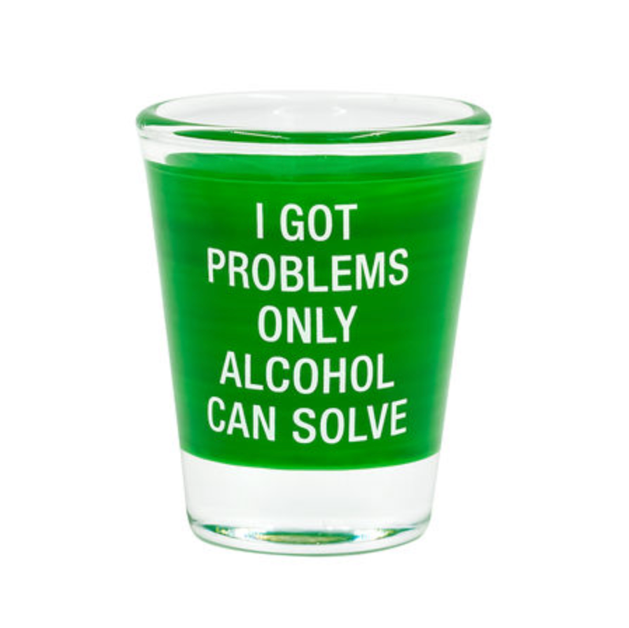 About Face Designs I Got Problems Only Alcohol Can Solve Green Shot Glass from Diament Jewelry, a gift shop in Washington, DC.