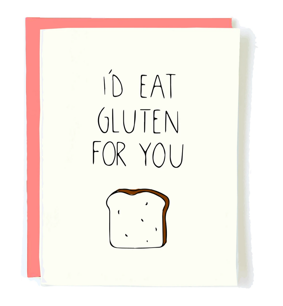 I'd Eat Gluten For You Card from Diament Jewelry, a gift shop in Washington, DC.