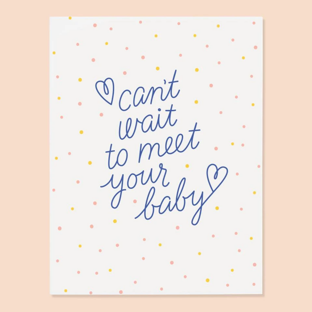 Can't Wait to Meet Your Baby Card from Diament Jewelry, a gift shop in Washington, DC.