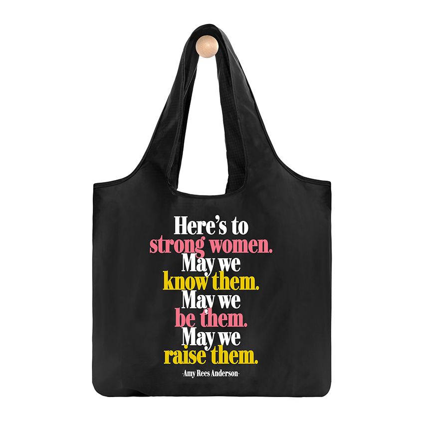Here's to Strong Women Nylon Bag from Diament Jewelry, a gift shop in Washington, DC.