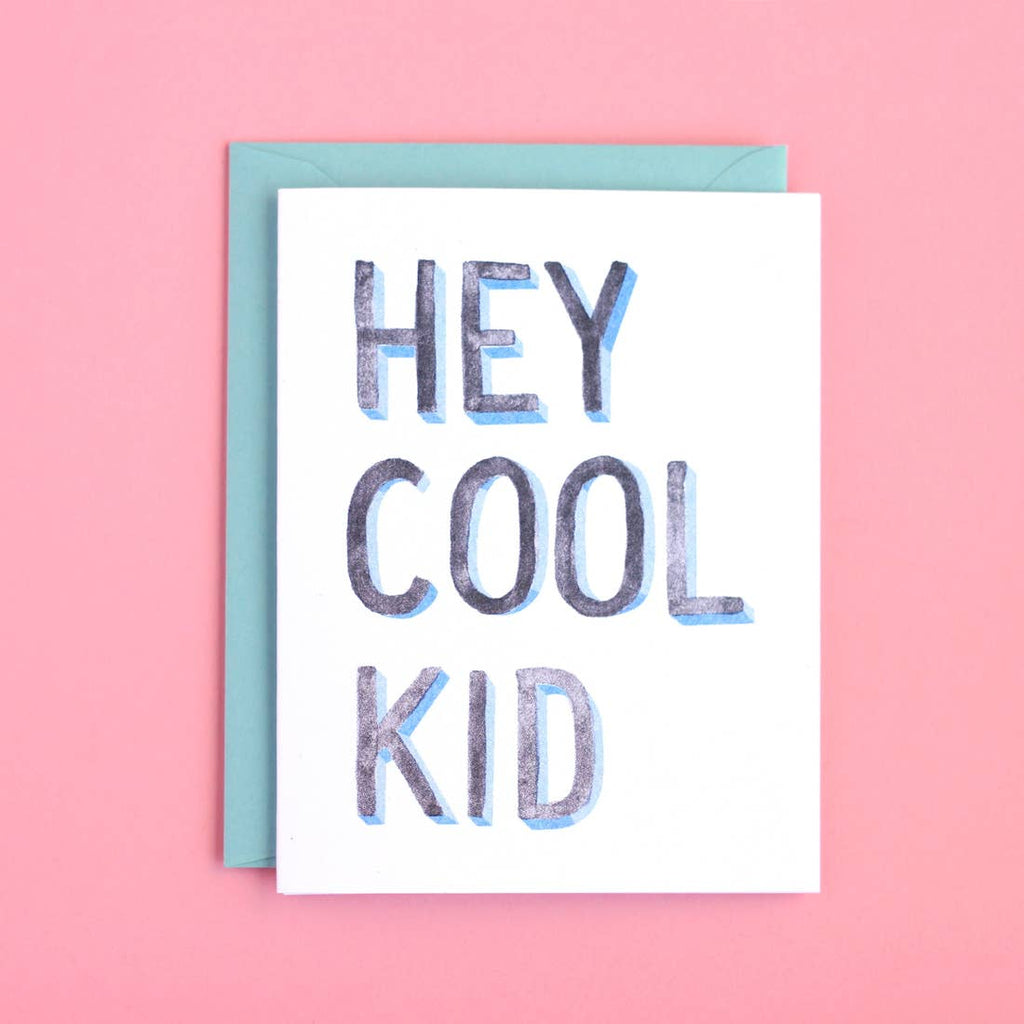 Hey Cool Kid Card from Diament Jewelry, a gift shop in Washington, DC.