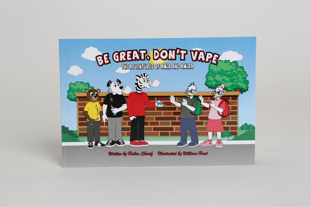 BE GREAT, DON'T VAPE: THE ADVENTURES OF AMIR AND AMIRA - Amir & Amira