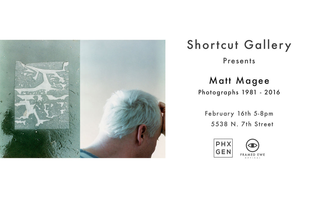 SHORTCUT GALLERY PRESENTS - MATT MAGEE