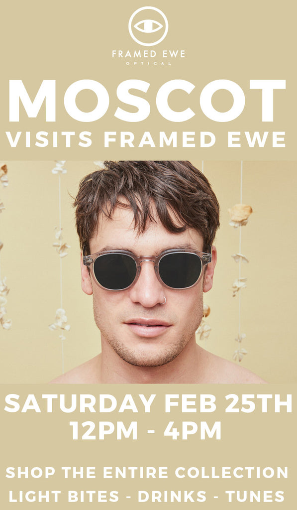 MOSCOT Returns to Phoenix!!  Saturday 2/25 12-4pm at our Colony Location.