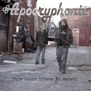 Apocryphonic - This Light Offers No Warmth