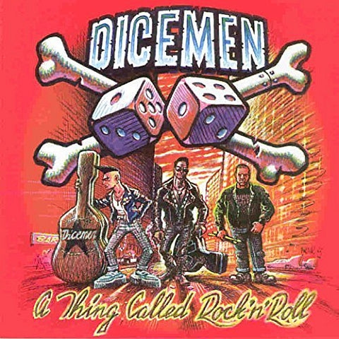 Dicemen ‎– A Thing Called Rock N Roll