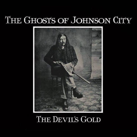 The Ghosts of Johnson City - The Devil's Gold