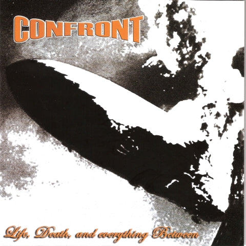 Confront - Life, Death, And Everything Between