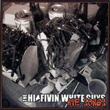 The Hi-Fivin White Guys - Ate Songs