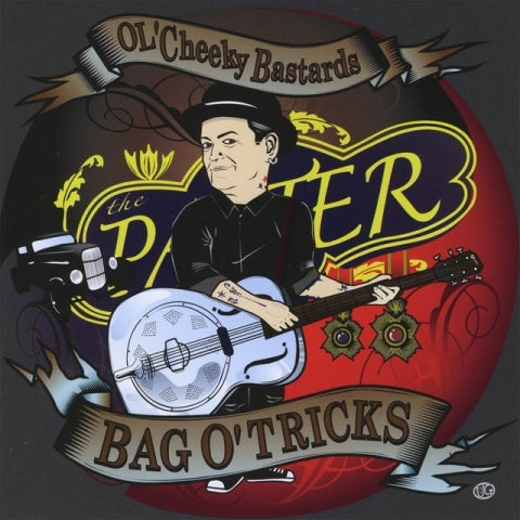 Ol' Cheeky Bastards - Bag O' Tricks