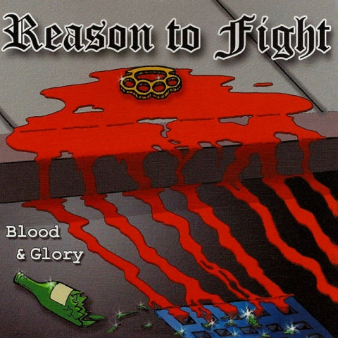 Reason To Fight - Blood & Glory