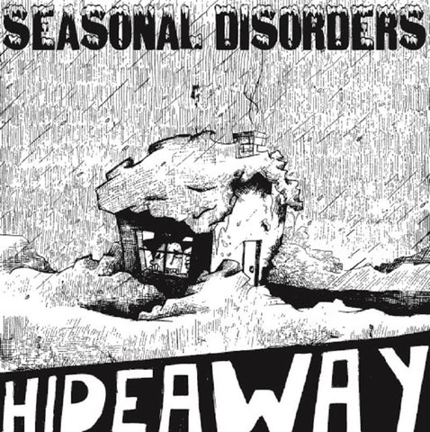 Seasonal Disorders - Hideaway