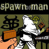 Spawn Of Man - Metal With Kung​-​Fu Action