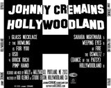 Johnny Cremains - Hollywoodland
