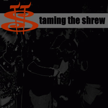 Taming The Shrew - The Burning Of The Soapbox Throng