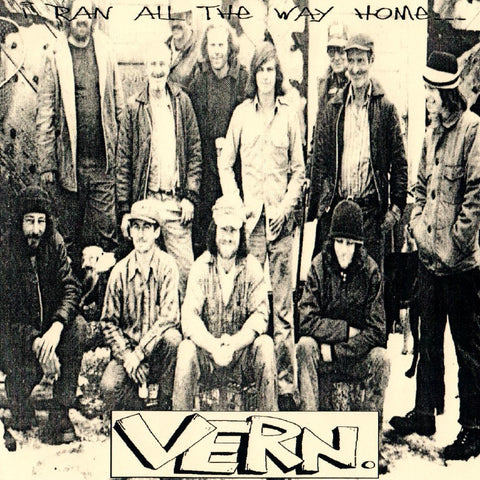 Vern - I Ran All The Way Home