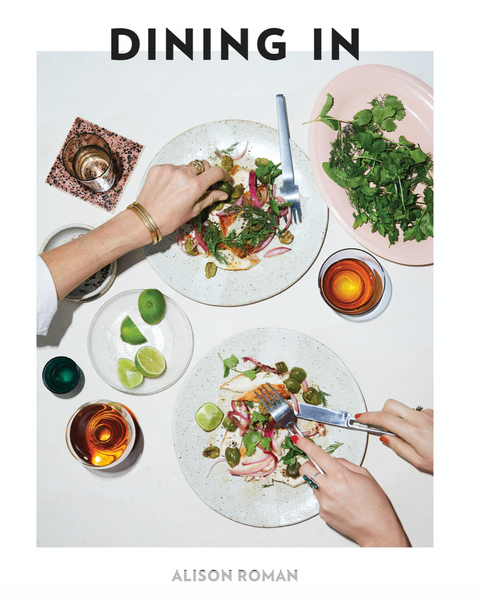 Alison Roman's Dining In Cookbook