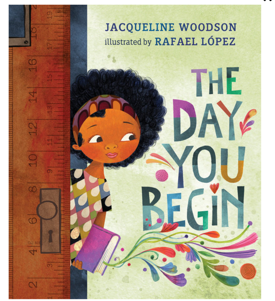 The Day You Begin By Jaqueline Woodson