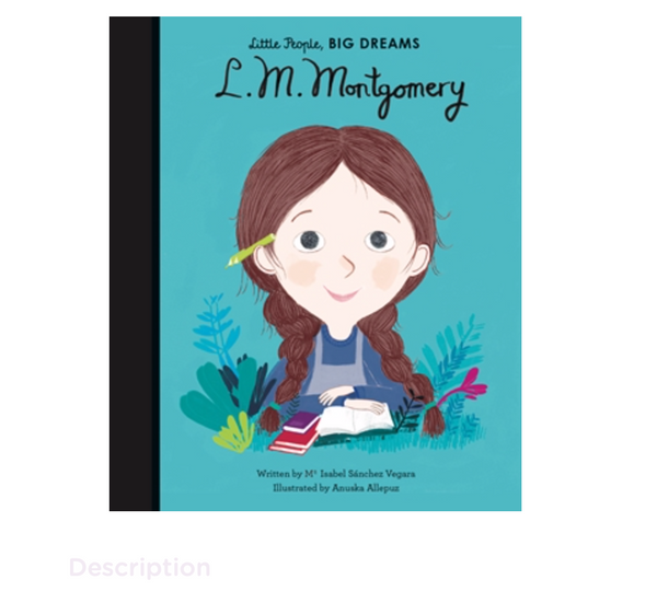 Little People, Big Dreams LM Montgomery
