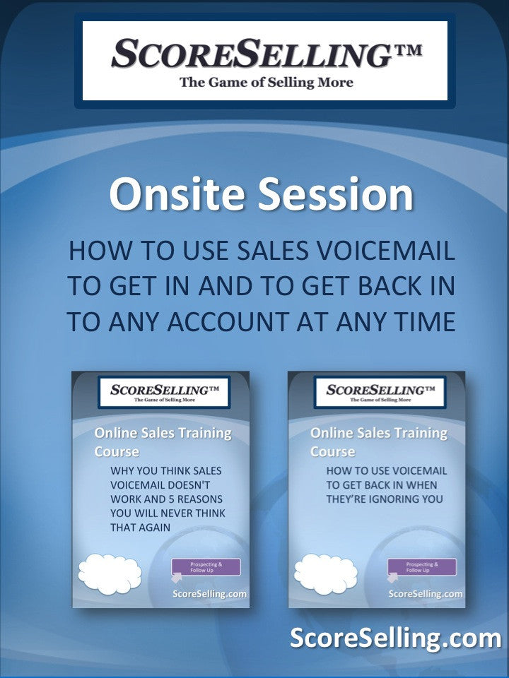 How To Use Sales Voicemail To Get In And To Get Back In To Any Account At Any Time