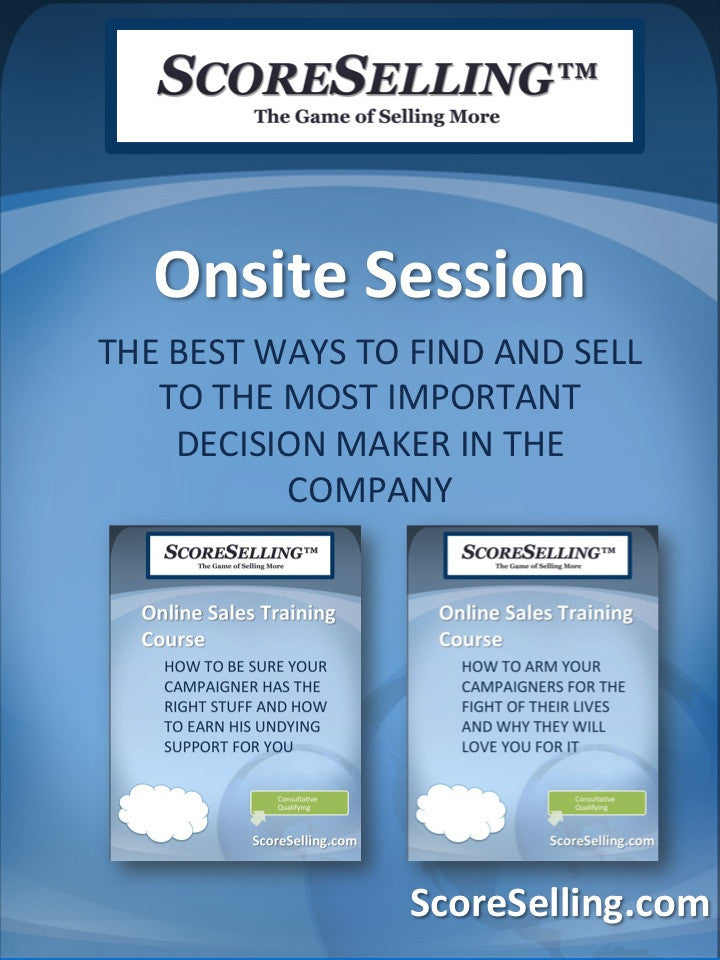 The Best Ways To Find And Sell To The Most Important Decision Maker In The Company