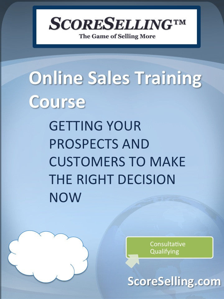 Getting Your Prospects and Customers to Make the Right Decision Now