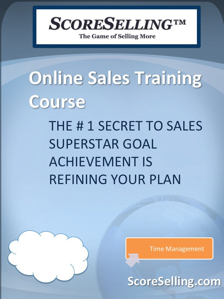 The # 1 Secret to Sales Superstar Goal Achievement is Refining Your Plan