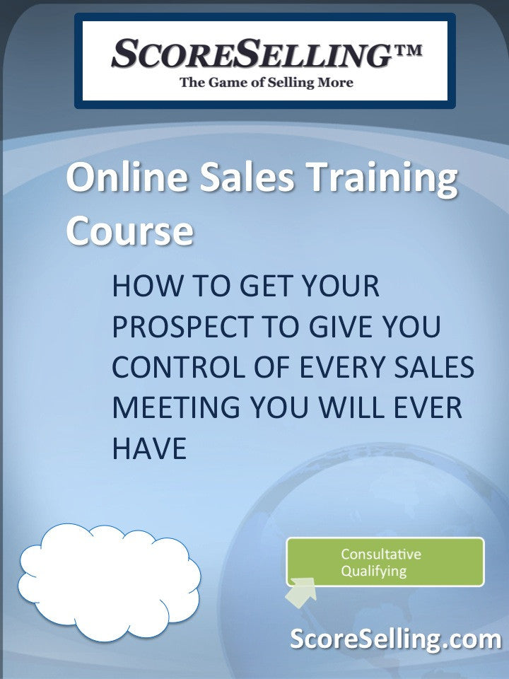 How to Get Your Prospect to Give You Control of Every Sales Meeting You Will Ever Have