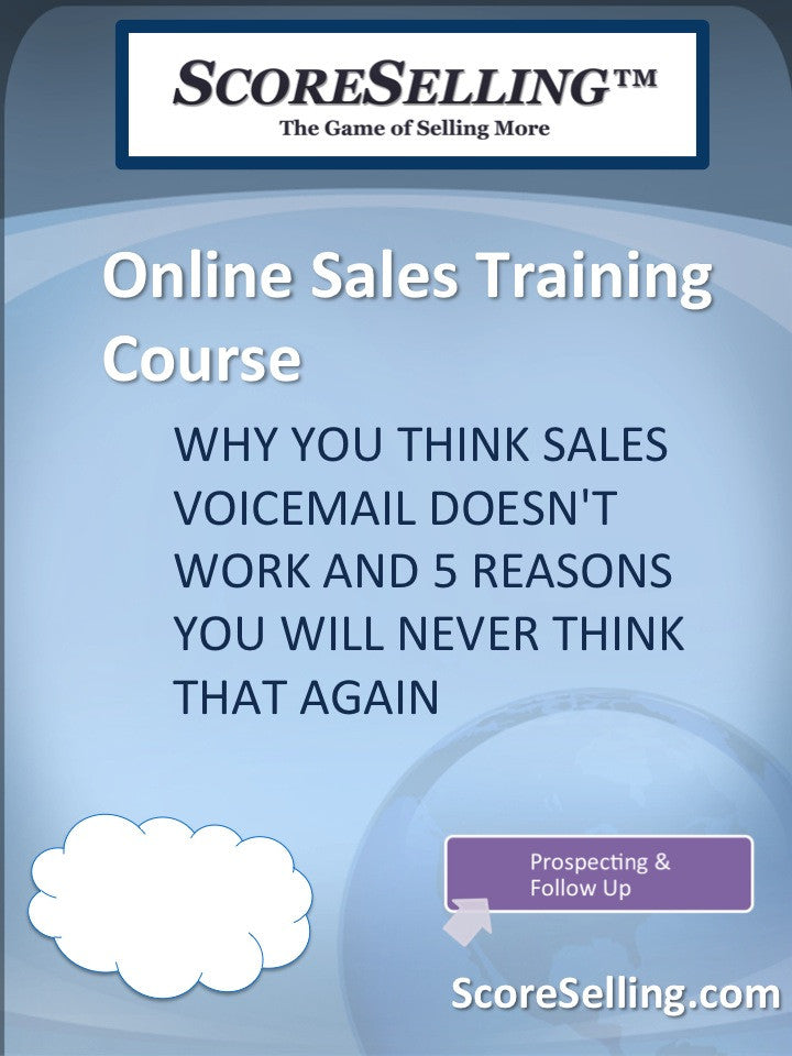Why You Think Sales Voicemail Doesn't Work and 5 Reasons You Will Never Think That Again