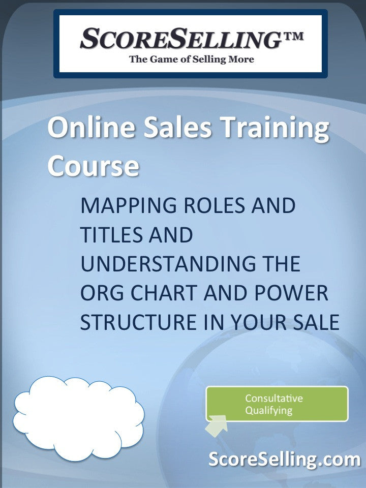 Mapping Roles and Titles and Understanding the Org Chart and Power Structure in Your Sale