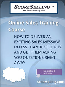 How to Deliver An Exciting Sales Message In Less than 30 Seconds and Get Them Asking You Questions Right Away