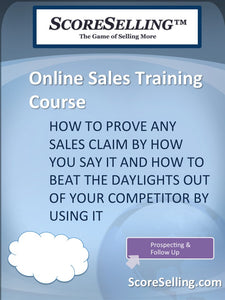 How to Prove Any Sales Claim by How You Say It and How To Beat The Daylights Out Of Your Competitor By Using It