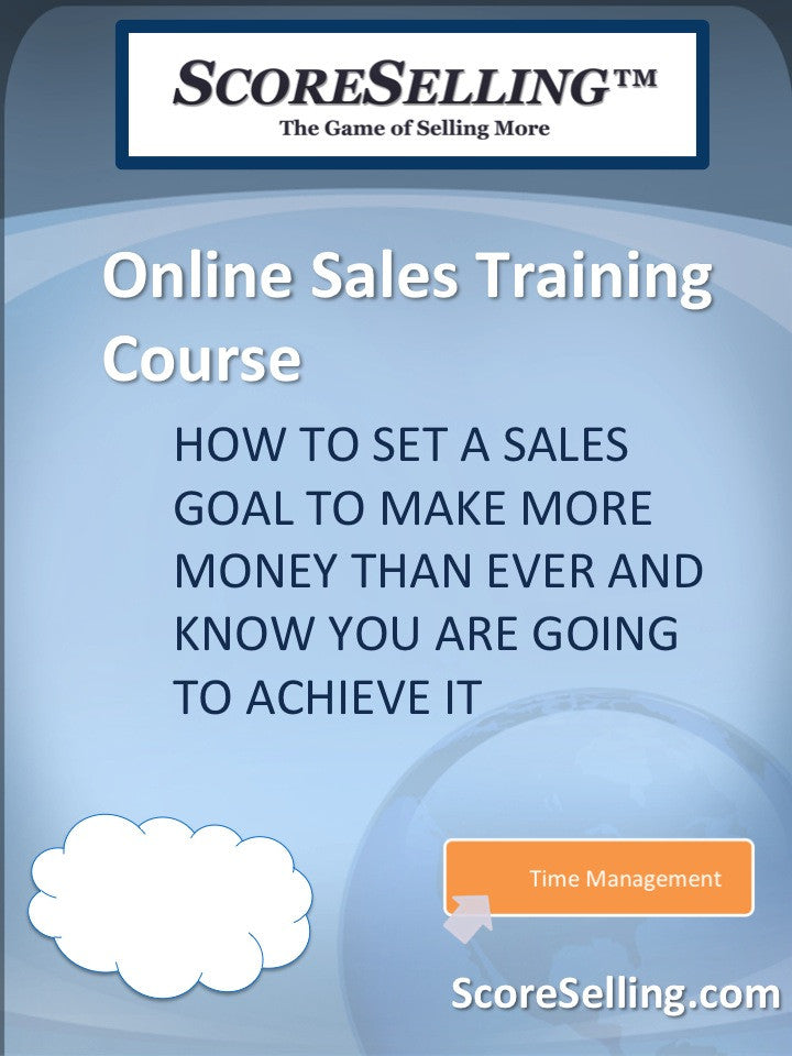 How to Set a Sales Goal to Make More Money Than Ever and KNOW You Are Going to Achieve It