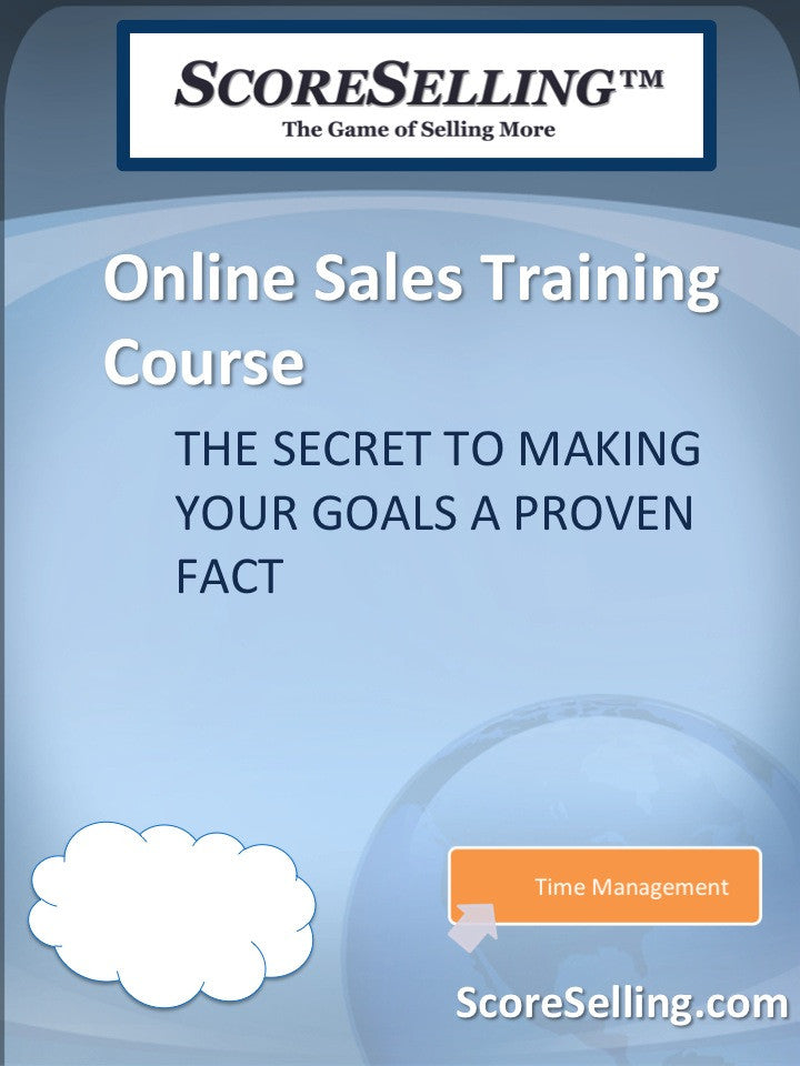 The Secret to Making Your Sales Goals a PROVEN Fact™