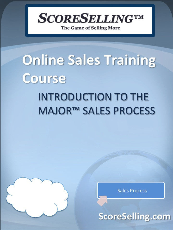 The MAJOR™ Sales Process Introduction