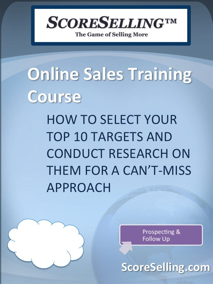 How To Select Your Top 10 Targets and Conduct Research on Them for a Can't-Miss Approach