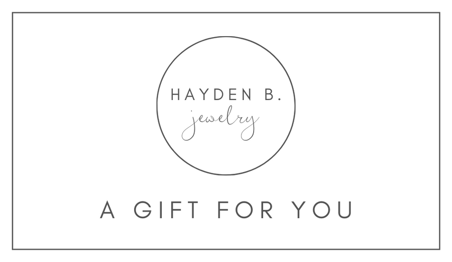 Hayden B. Jewelry Gift Card