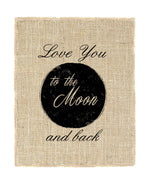 Love you to the Moon and Back