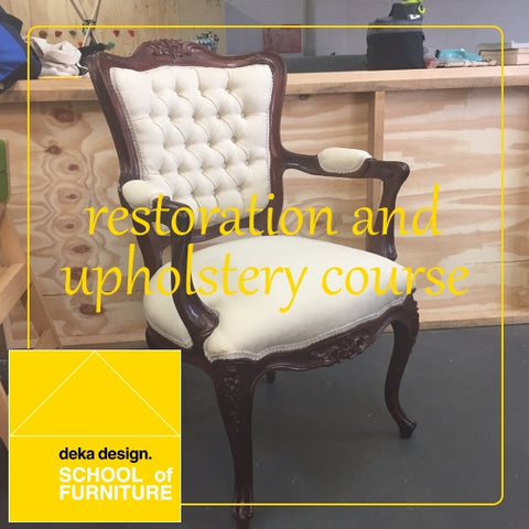 Introductory Furniture Restoration and Upholstery Course - Saturdays Spring 2018