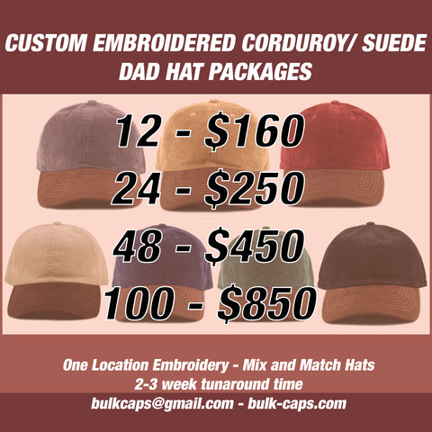 Custom Embroidered Corduroy Suede 6-Panel Dad Hat Packages
