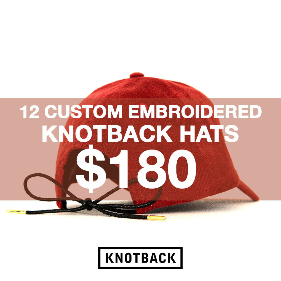 12 CUSTOM EMBROIDERED KNOTBACK HATS